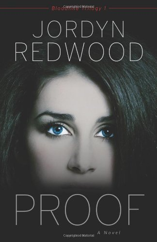 Proof: Bloodlines Triology 1 (Bloodline Trilogy) by [Redwood, Jordyn]