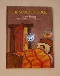 The Squeaky Door & The Squeaky Door: Margaret Read MacDonald Mary Newell DePalma ...