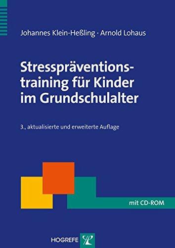 Stresspräventionstraining für Kinder im Grundschulalter (Therapeutische Praxis)