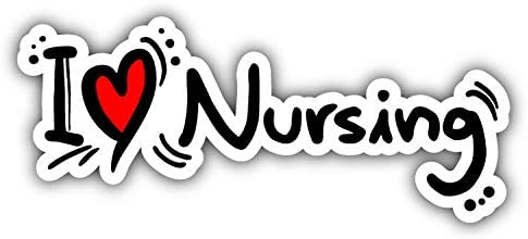 "I Love Nursing Slogan Car Bumper Sticker Decal 8/"" x 3/"""