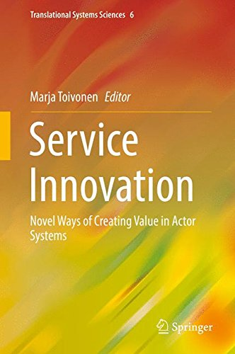Service Innovation: Novel Ways of Creating Value in Actor Systems (Translational Systems Sciences)