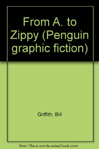 From A to Zippy: Getting There is All the Fun (Penguin graphic fiction)