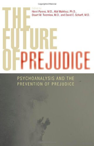 The Tomorrow's of Prejudice: Psychoanalysis and the Prevention of Prejudice