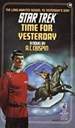 Time For Yesterday (Star Trek: The Original Series Book 39)