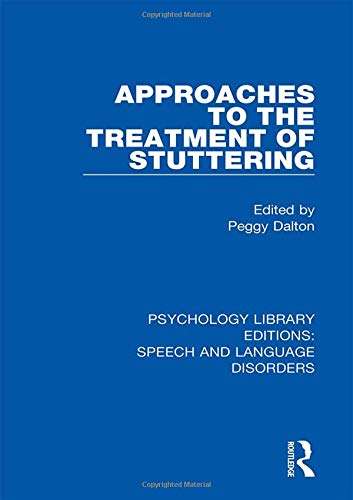 Approaches to the Treatment of Stuttering: Volume 2