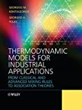Thermodynamic Models for Industrial Applications, Georgios K. Folas and Georgios M. Kontogeorgis, 0470697261
