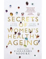 Secrets of Women's Healthy Ageing: Living Better, Living Longer
