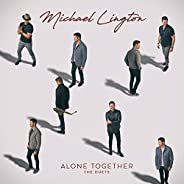 Alone Together (The Duets)