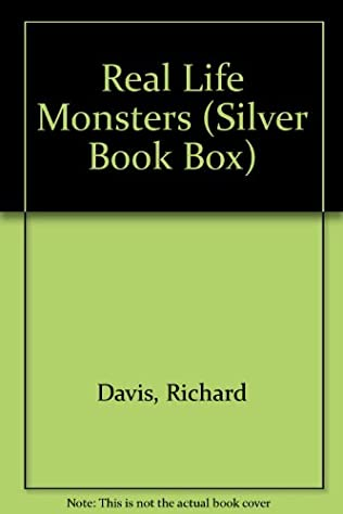 book cover of Real Life Monsters