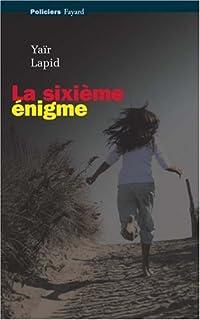La sixième énigme, Lapid, Yaïr
