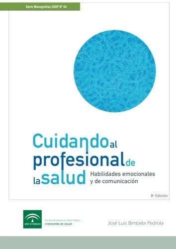 Cuidando al profesional de la Salud (Spanish Edition) [Jose Luis Bimbela Pedrola] (Tapa Blanda)