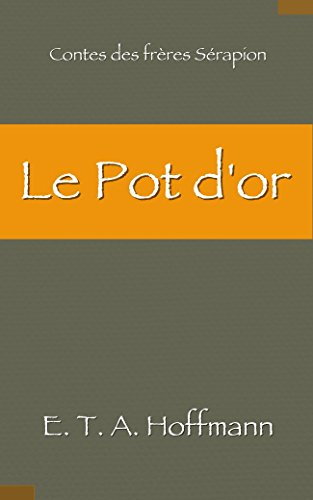 Le Pot d'or (French Edition)