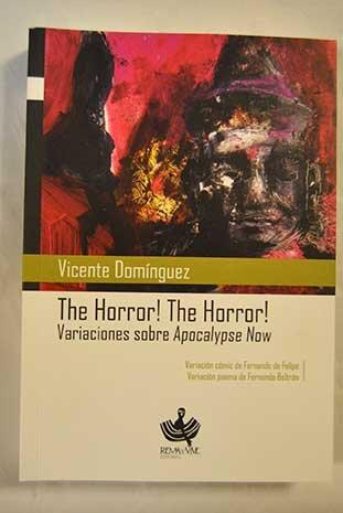 Descargar Libro The Horror! The Horror!: Variaciones Sobre Apocalyse Now Vicente Domínguez