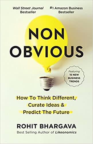 How to Think Different Curate Ideas and Predict the Future Non-Obvious