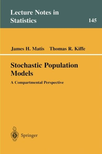 Stochastic Population Models: A Compartmental Perspective (Lecture Notes in Statistics)