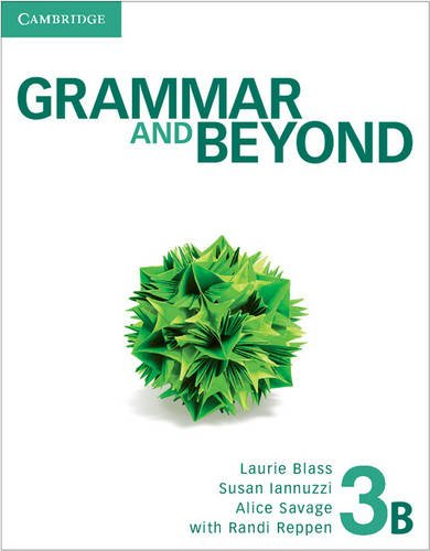 Grammar and Beyond Level 3 Student's Book B and Writing Skills Interactive Pack