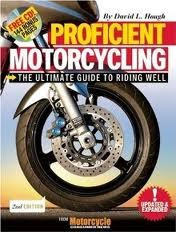 Proficient Motorcycling 2nd (second) edition Text Only