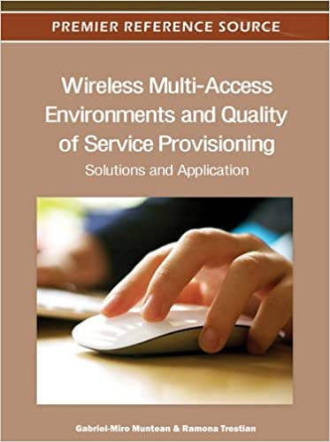 Wireless Multi-Access Environments and Quality of Service Provisioning: Solutions and Application