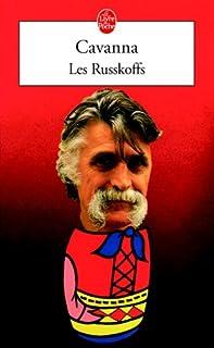 Les Russkoffs, Cavanna, François
