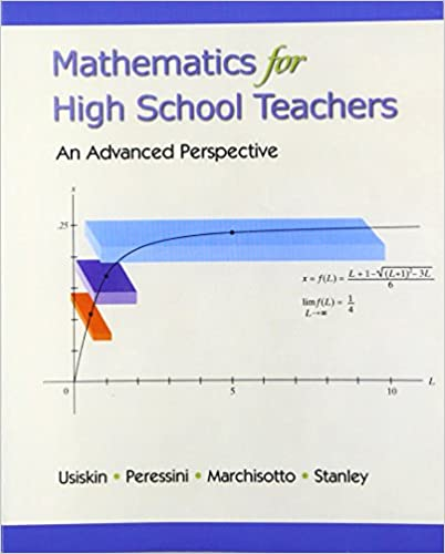 Amazon mathematics for high school teachers an advanced mathematics for high school teachers an advanced perspective 1st edition fandeluxe Choice Image
