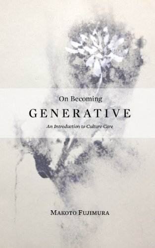 on-becoming-generative-an-introduction-to-culture-care