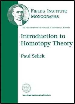 Introduction to Homotopy Theory (Fields Institute Monographs (Z))