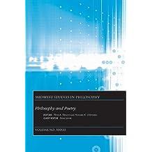 Philosophy and Poetry (Midwest Studies in Philosophy)