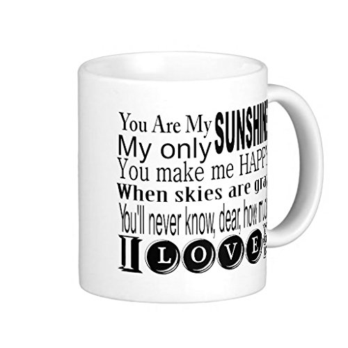 RIGHOE® You Are My Sunshine My Only Sunshine Classic White Coffee (Star Trek Reg)