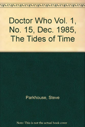 Download Doctor Who Vol 1 No 15 Dec 1985 The Tides Of Time Book Pdf