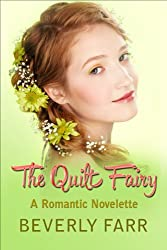 The Quilt Fairy (Romantic Short Story)