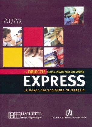 Objectif Express 1 - Lehrbuch mit Audio-CD
