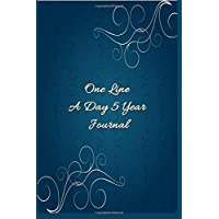 One Line A Day 5 Year Journal: 5 Years Of Memories, Blank Date No Month, 6 x ...