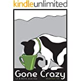 Gone Crazy (Lil & Boris #2) (Lil and Boris Mysteries)