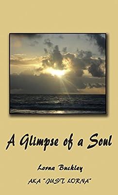 A Glimpse of a Soul
