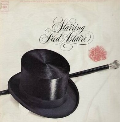 Starring Fred Astaire: The Complete Brunswick Recordings, 1935-1938 / Music from the Films: Top Hat, Follow The Fleet, Swing Time, Shall We Dance, A Damsel In Distress & Carefree (With 4 Page Illustrated Book Bound In Cover) [2 VINYL LP SET] [MONO]