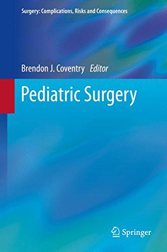 Pediatric Surgery (Surgery: Complications, Risks and Consequences)