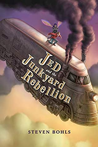 Jed and the Junkyard Rebellion (Junkyard Wars, book 2) by