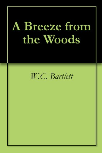 A Breeze from the Woods by [Bartlett, W.C.]
