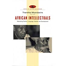 African Intellectuals: Rethinking Politics, Language, Gender and Development