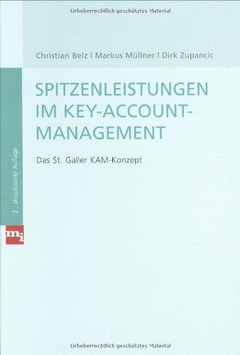 Spitzenleistungen im Key-Account-Management. Das St. Galler KAM-Konzept (mi-Fachverlage bei Redline)