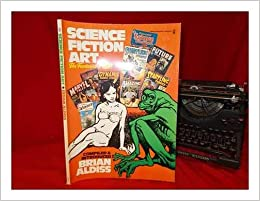Science Fiction Art Compiled Introduced By Brian Aldiss Amazon