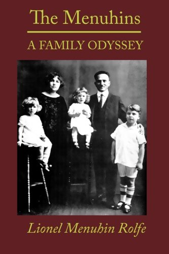 The Menuhins: A Family Odyssey