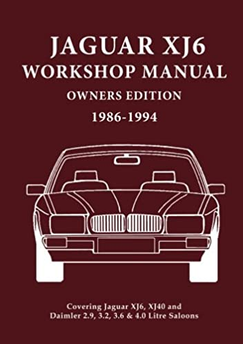 jaguar xj6 workshop manual owners edition 1986 1994 brooklands rh amazon com 1995 Jaguar XJ6 1994 jaguar xj6 owners manual pdf