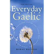 Everyday Gaelic by Morag Macneill new Edition (2006)
