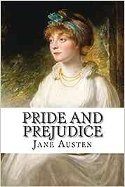 Pride and Prejudice: Amazon.es: Jane Austen: Libros en