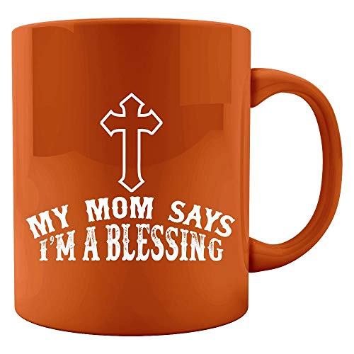 my mom says i'm a blessing -URBANMUSK - Colored Mug ()