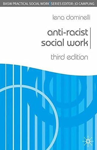 Anti-Racist Social Work, Third Edition (Practical Social Work Series)