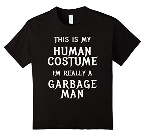 Kids I'm Really a Garbage Man Halloween Costume Shirt Easy Funny 4 Black - Easy College Halloween Costumes Male