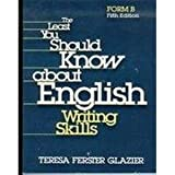 The Least You Should Know About English Writing Skills: Form B