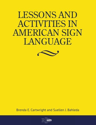 Lessons And Activities In American Sign Language